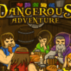 Jeu Dangerous Adventure