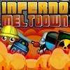 Jeu Inferno Meltdown