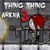 Jeu Thing Thing Arena 3